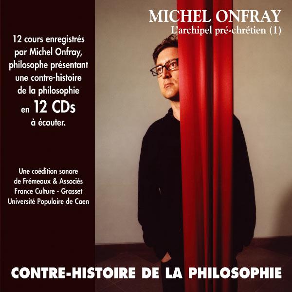 Michel Onfray - Contre histoire de la philosophie (partie 1)
