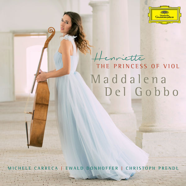 Maddalena Del Gobbo - Henriette, The Princess Of Viol