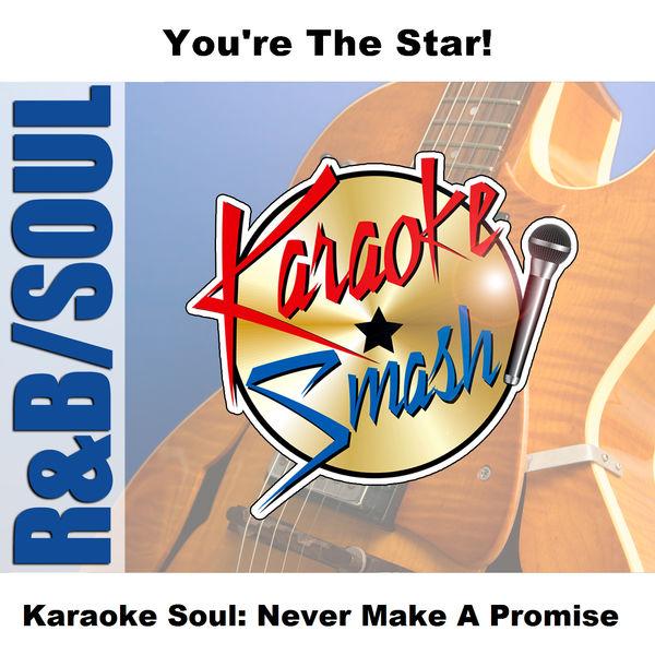 Karaoke - Karaoke Soul: Never Make A Promise