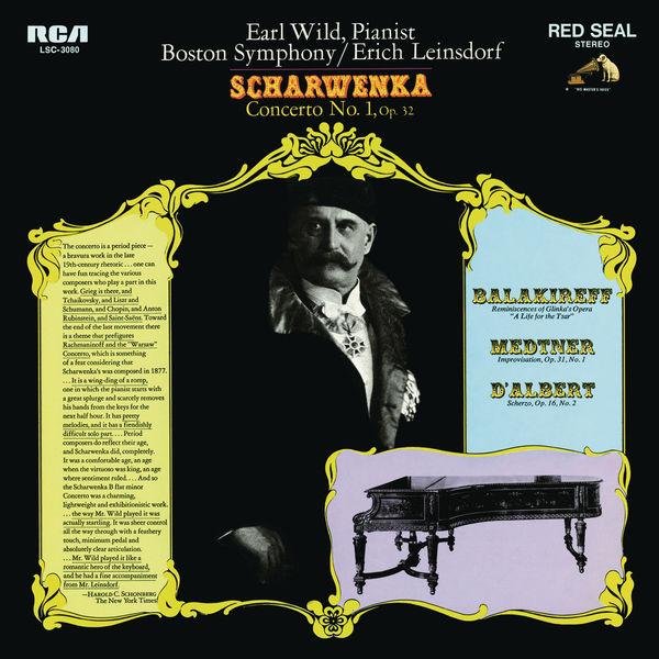 Earl Wild - Scharwenka: Piano Concerto No. 1, Op. 32 - Balakirev: Réminiscences de l'opéra - Medtner: Improvisation, Op. 31 - d'Albert: Scherzo, Op. 16