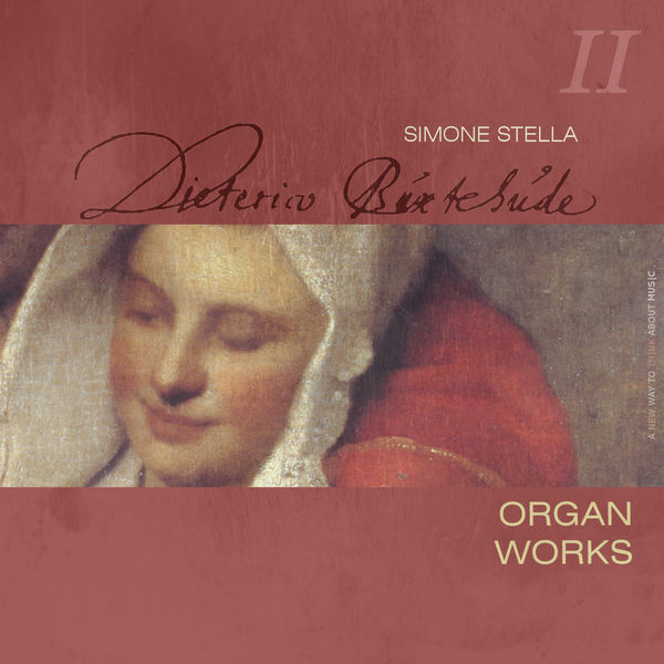 Simone Stella - Dietrich Buxtehude : Complete Organ Works, Vol. 2