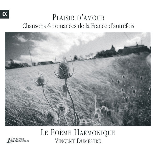 Vincent Dumestre - Romances et complaintes de la France d'autrefois (2)