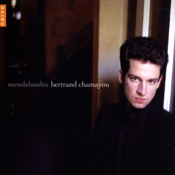 Bertrand Chamayou - Mendelssohn: Piano Pieces