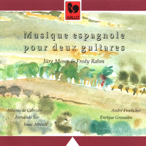 Antonio de Cabezón - Cabezón, Sor, Albéniz, Granados & Froelicher: Musique espagnole pour deux guitares (Spanish Music for Guitar Duo)