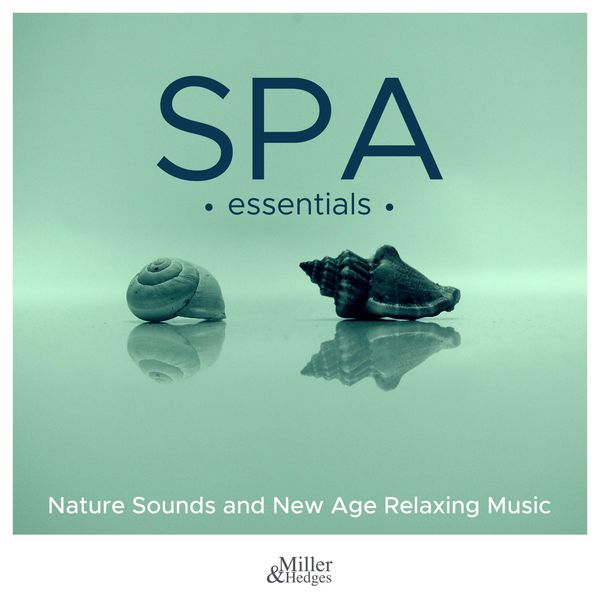 Original Soundtrack - Spa Essentials - Nature Sounds and New Age Relaxing Music