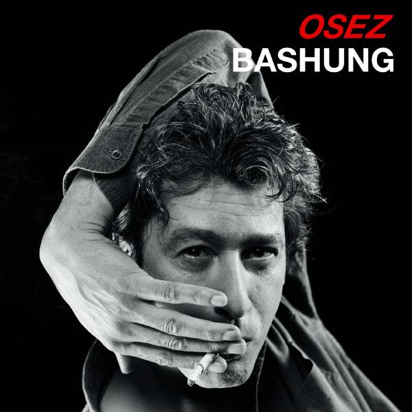 Alain Bashung - Osez Bashung