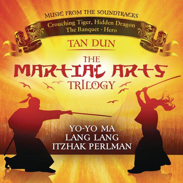 Tan Dun  - Martial Arts Trilogy: Crouching Tiger, Hidden Dragon, The Banquet & Hero (Music from the Soundtracks)