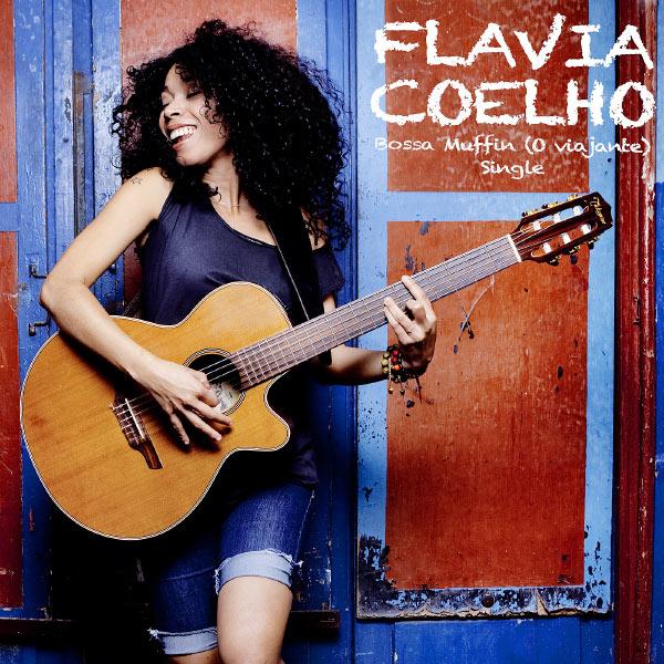 Flavia Coelho - Bossa Muffin (O Viajante)
