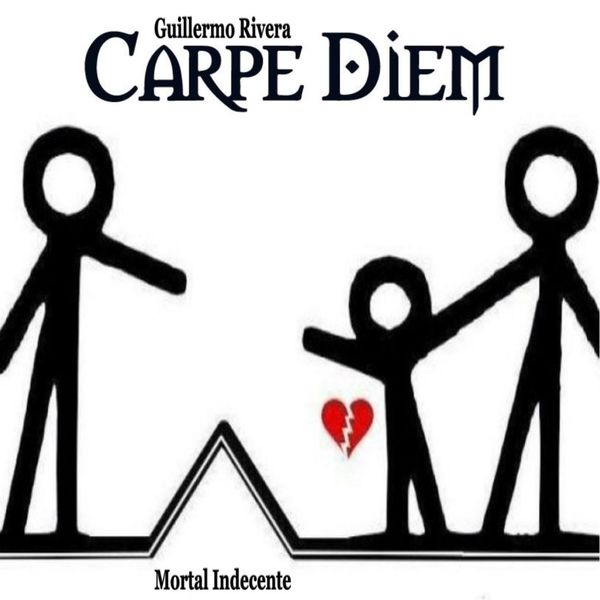 Mortal Indecente Carpe Diem Download And Listen To The Album