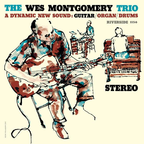 Wes Montgomery - The Wes Montgomery Trio