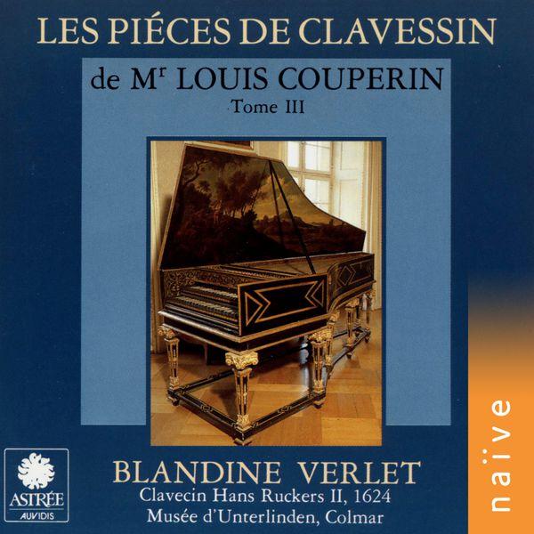 Blandine Verlet - Couperin: Les piéces de clavessin, Vol. 3