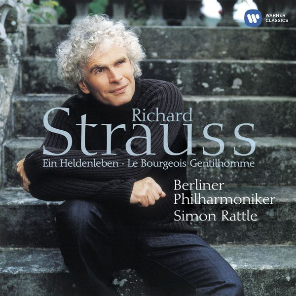Sir Simon Rattle - R. Strauss: Ein Heldenleben & Le bourgeois gentilhomme (Édition StudioMasters)