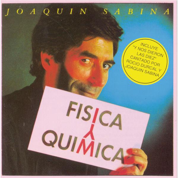 Joaquin Sabina - Fisica Y Quimica