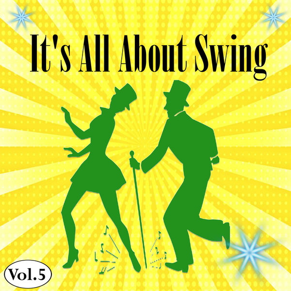 Frankie Trumbauer - It's All About Swing, Vol. 5