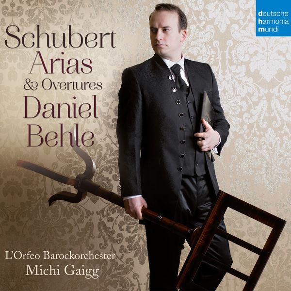 Daniel Behle - Schubert: Arias & Overtures