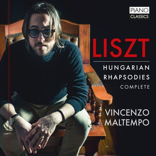 Vincenzo Maltempo - Liszt : Hungarian Rhapsodies