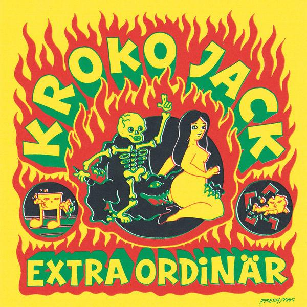 Kroko Jack - Extra Ordinär