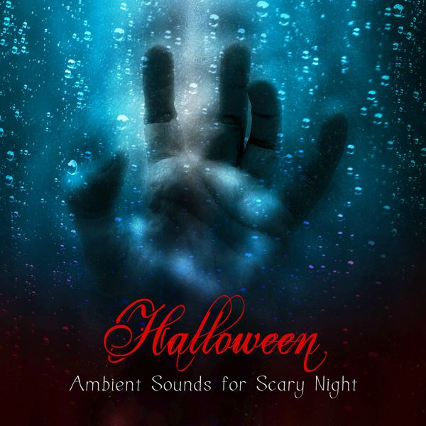 Album Halloween Ambient Sounds for Scary Night – Creepy
