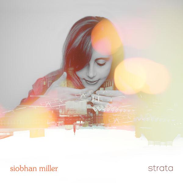 Siobhan Miller - Strata