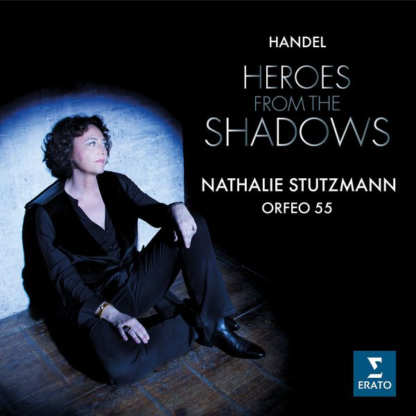 "Nathalie Stutzmann - Georg Friedrich Händel : ""Heroes from the Shadows"""
