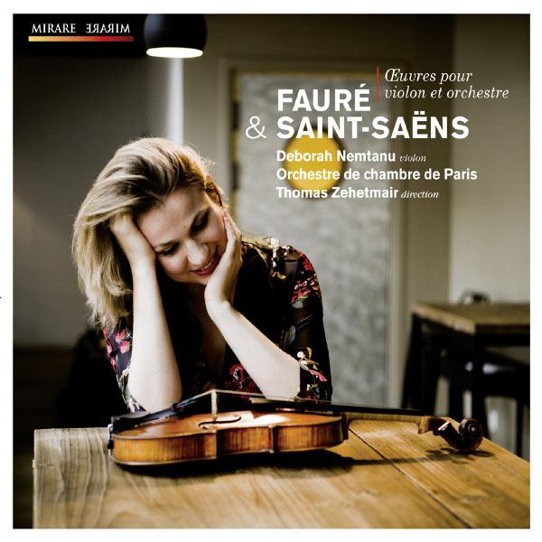 Deborah Nemtanu - Fauré & Saint-Saëns