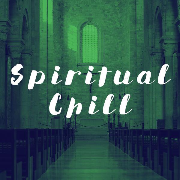 Spiritual Fitness Music - Spiritual Chill
