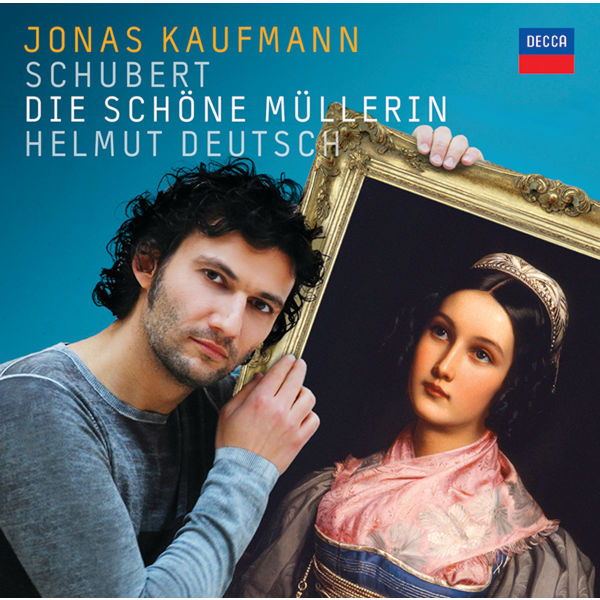 Jonas Kaufmann - Franz Schubert : Die schöne Müllerin (La Belle Meunière)