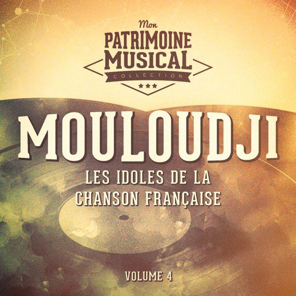 Mouloudji - Les idoles de la chanson française : Mouloudji, Vol. 4