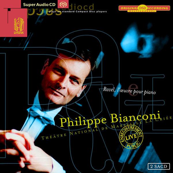 Philippe Bianconi Ravel, L'oeuvre pour piano (Théâtre National de Marseille La Criée - Live)
