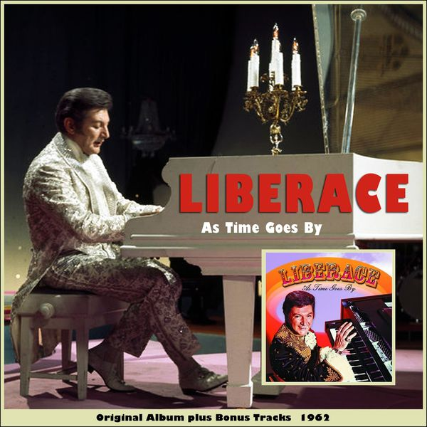 Liberace - As Time Goes By (Original album plus Bonus Tracks 1962)
