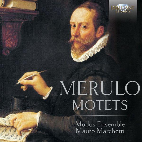 Modus Ensemble - Merulo: Motets