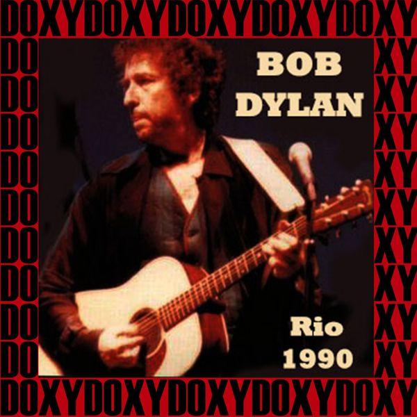 Bob Dylan - Praca De Apoteose, Sambodromo Rio De Janeiro, Brazil, January 25th, 1990 (Doxy Collection, Remastered, Live on Fm Broadcasting)