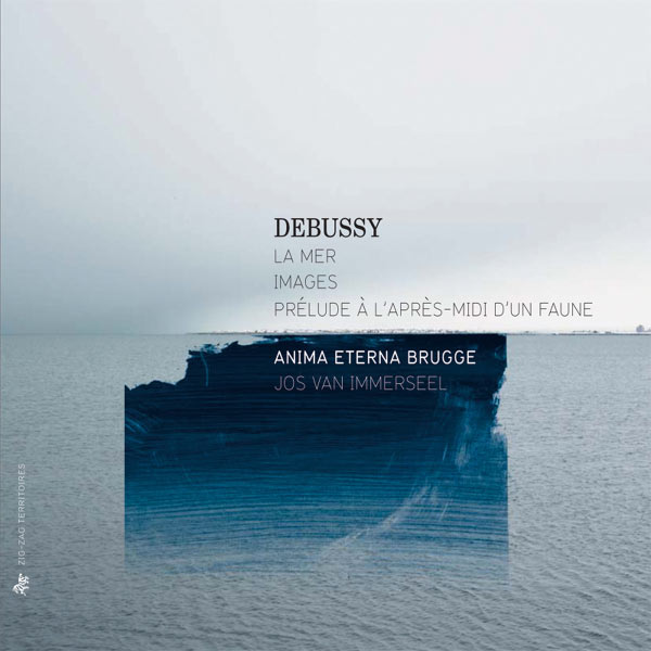Jos Van Immerseel - Debussy: Prélude à l'après-midi d'un faune - La mer - Images
