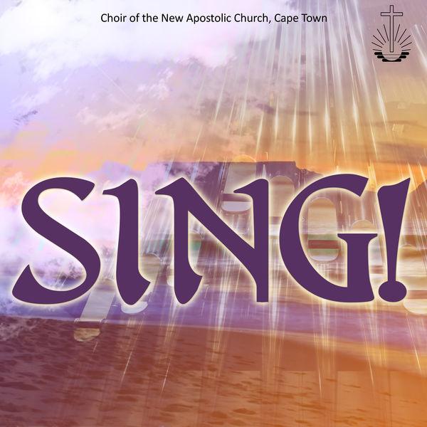 Album Sing!, New Apostolic Church of Cape Town   Qobuz