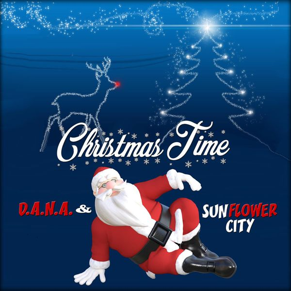 D.A.N.A. & Sunflower City - Christmas Time