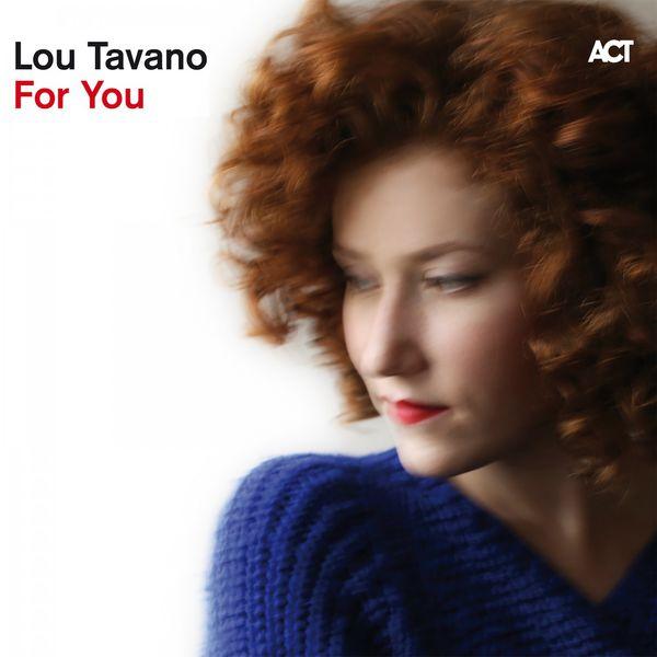 Lou Tavano - For You (Bonus Track Version)
