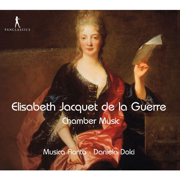 Musica Fiorita - Jacquet de la Guerre: Chamber Music