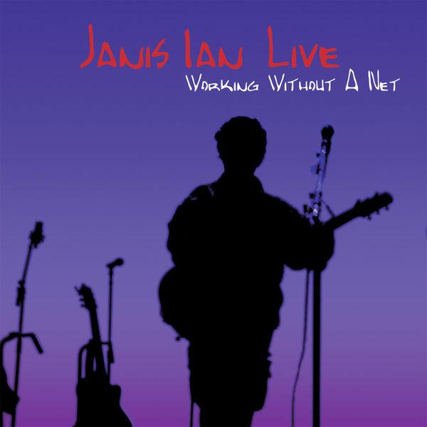 Ian Janis - Janis Ian Live: Working Without a Net