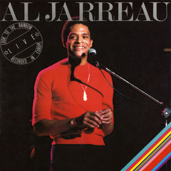 Al Jarreau|Look to the Rainbow - Live in Europe (Live 1977 Version)
