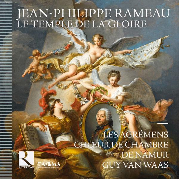 Les Agrémens - Rameau: Le temple de la gloire
