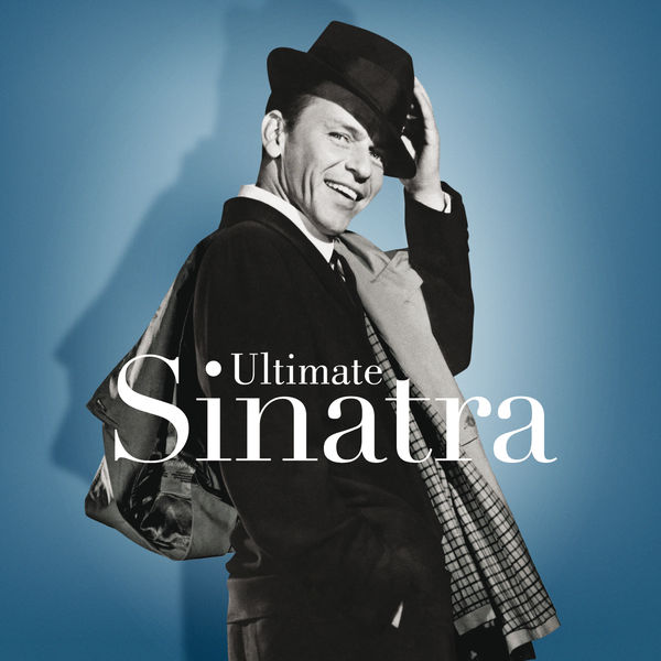 Frank Sinatra - Ultimate Sinatra: The Centennial Collection