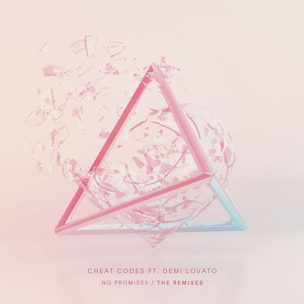 No Promises (feat. Demi Lovato) [Remixes] | <b>Cheat Codes</b> – Download ...