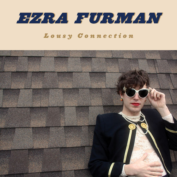 Ezra Furman - Lousy Connection