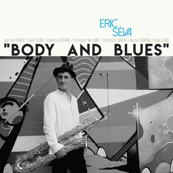 Eric Seva - Body and Blues