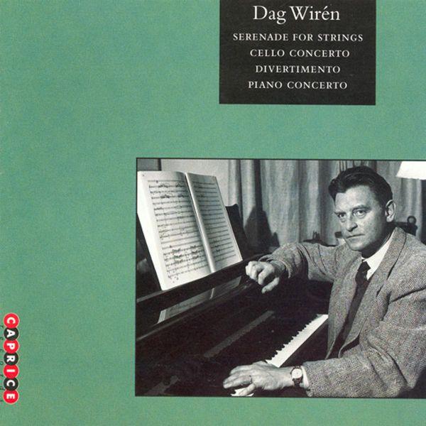 Svenska Kammarorkestern - Wirén: Serenade / Cello Concerto / Divertimento / Piano Concerto