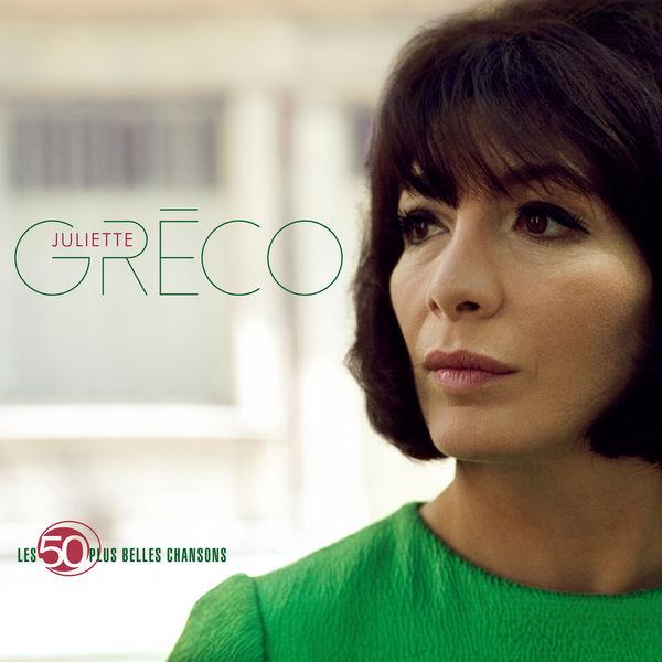 Juliette Gréco - Les 50 plus belles chansons