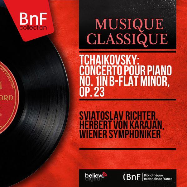 Sviatoslav Richter - Tchaikovsky: Concerto pour piano No. 1 in B-Flat Minor, Op. 23 (Mono Version)