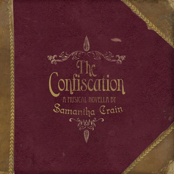 Samantha Crain - The Confiscation