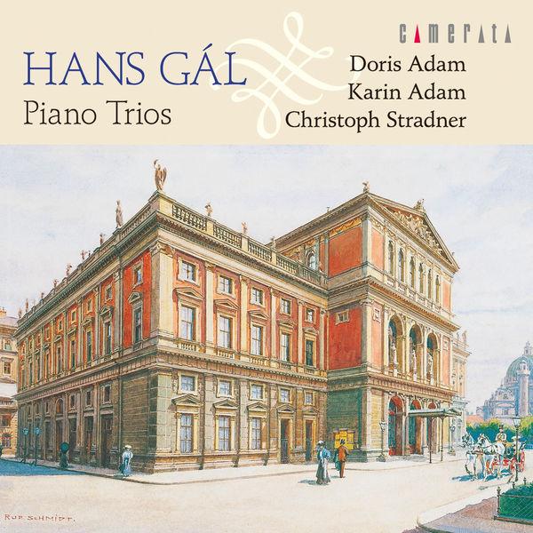 Hans Gal - Hans Gal: Piano Trios
