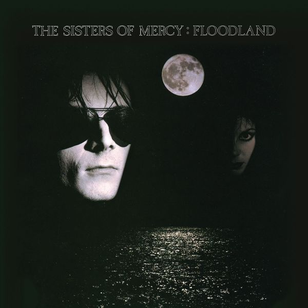 The Sisters Of Mercy - Floodland Collection
